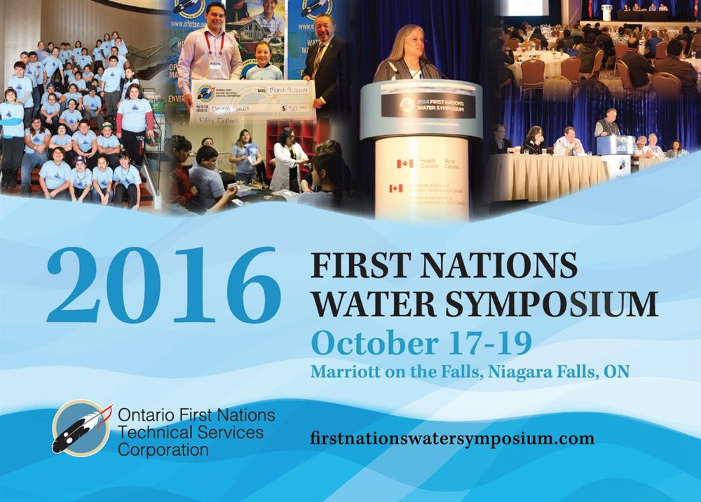 2016 First Nations Water Symposium:  October 17 - 19, Niagara Falls, ON